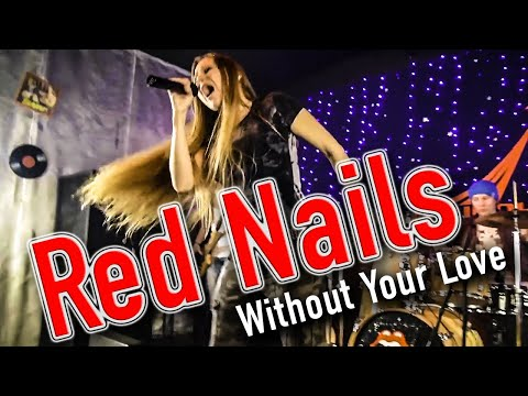 Red Nails. Without Your Love